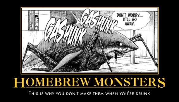 Good thing I never made any Homebrew Monsters.